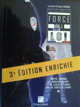 Troisième édition de FORCE A LA LOI